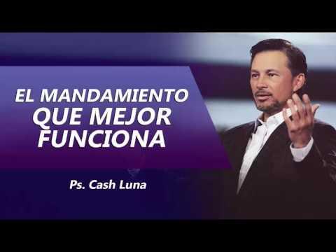 Pastor cash luna-El Mandamiento Que Siempre Funciona♥