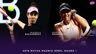 Maria Sharapova vs. Mihaela Buzarnescu | 2018 Mutua Madrid Open First Round | WTA Highlights