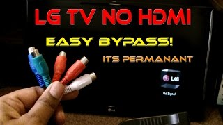 LG TV NO Signal HDMI Fixed - Permanant Bypass HDMI to RCA Converter
