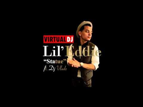 Lil Eddie - Statue (Remix) by Dj Vladz + Download Link