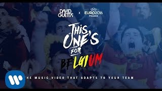 David Guetta Ft. Zara Larsson This One's For You Belgium Uefa Euro 2016™ Official Song