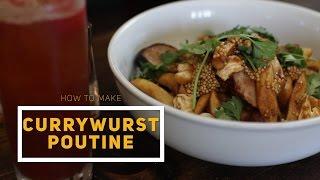 How To Make Jägermeister Currywurst Poutine   Foodbeast Kitchen