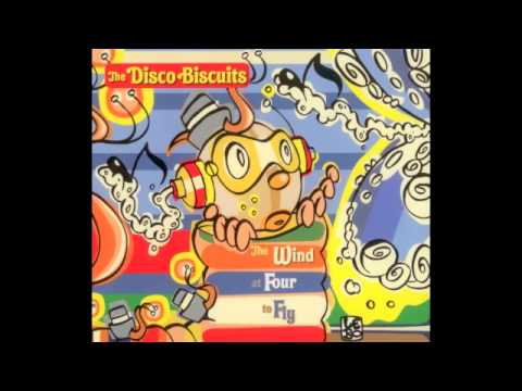 The Disco Biscuits-Little Shimmy In A Conga Line-The Wind At Four To Fly (2006)