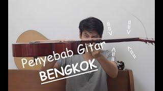 Penyebab Gitar BENGKOK & SOLUSINYA