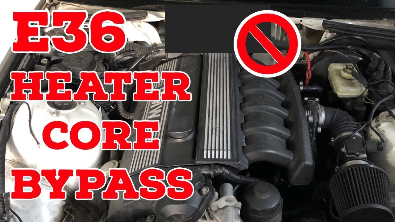 how to bypass e36 heater core