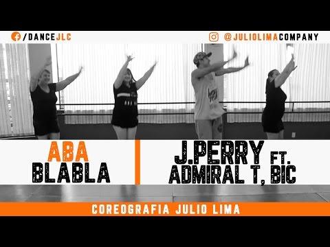 Aba BlaBla - J. Perry ft. Admiral T, BIC & Gardy Girault   Julio Lima Company