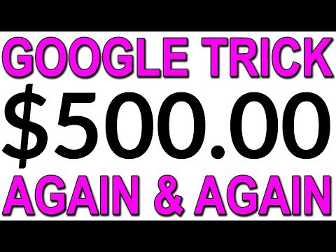 Earn 500.00+ AGAIN AND AGAIN With a GOOGLE Trick?! (EASY Way To Make Money Online)