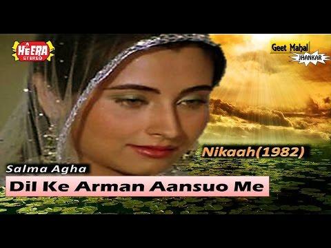 Dil Ke Arman Aansuo Me Bah Gaye ((Heera Jhankar)) Nikaah(1982))_with GEET MAHAL