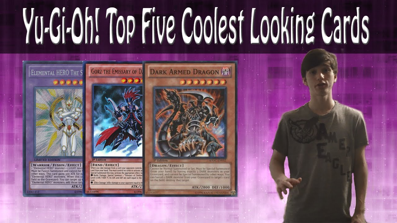 Yu-Gi-Oh! Top 5 Coolest Looking Cards! - YouTube