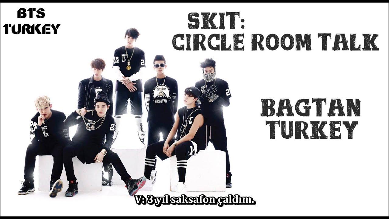 Bangtan Skit Circle Room Talk T 252 Rk 231 E Altyazılı Youtube