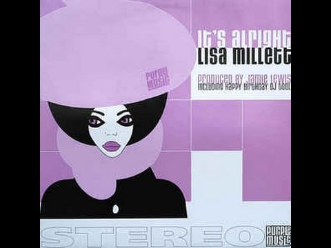 Lisa Millett - It's Alright (Jamie Lewis Classic Mix)