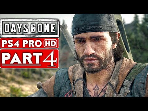 DAYS GONE Gameplay Walkthrough Part 4 [1080p HD PS4 PRO] - No Commentary