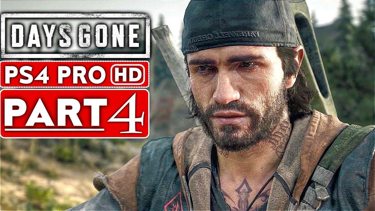 Days Gone Gameplay Walkthrough Part 4 1080p Hd Ps4 Pro
