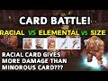 CARD COMPARISON: ELEM vs RACIAL vs SIZE. Watch how goblin card gives more damage to minorous