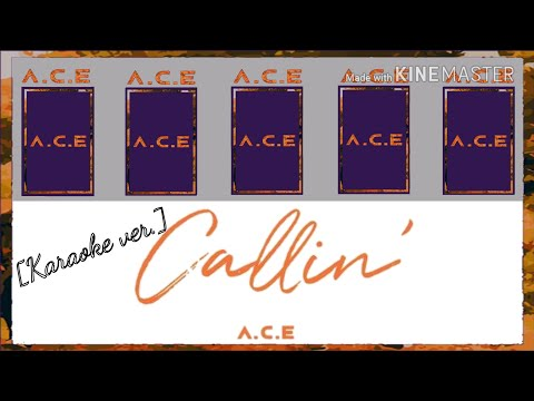 A.C.E (에이스) - Callin [Karaoke ver.] Color Coded Lyrics [Instrumental/Kpop]
