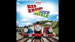 thomas friends red engines and shed trouble
