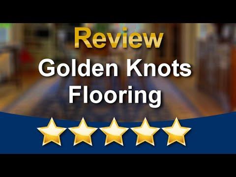 Golden Knots Flooring NilesRemarkable5 Star Review by Norman Salas