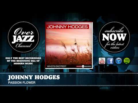 Johnny Hodges - Passion Flower (1941)
