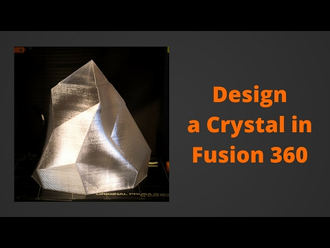 Design a Crystal in Fusion 360 - Low Poly Modeling