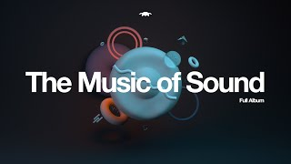 Melodysheep - THE MUSIC OF SOUND (Full Album)