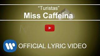 Miss Caffeina - Turistas (Lyric Video)