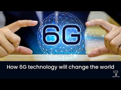 How 6G Technology will Change the World