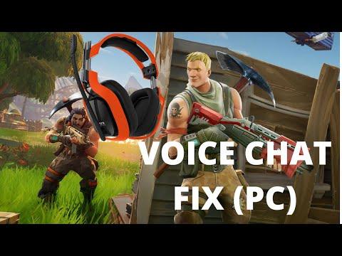 Fortnite Voice Chat Fix.( PC ) 2018