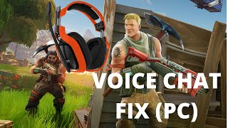 Fortnite Voice Chat Fix.( PC ) 2018