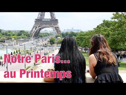 #1 Notre Paris...au Printemps ! || CeriseDaily 🍒 et Sonia