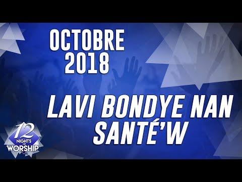 Pasteur Grégory Toussaint   12 Nuits d'Adoration 2017   Lavi Bondye Nan Sante w'   10ème Jour