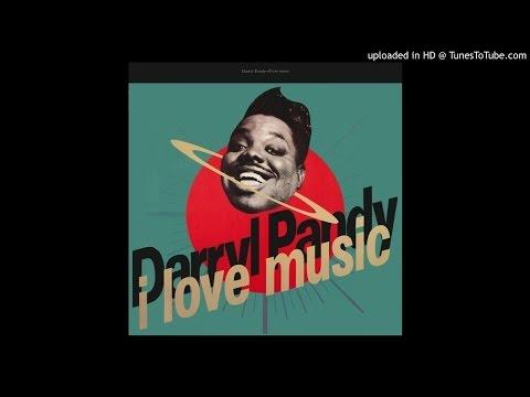 Darryl Pandy - I Love Music (Slammin' Large Mix)