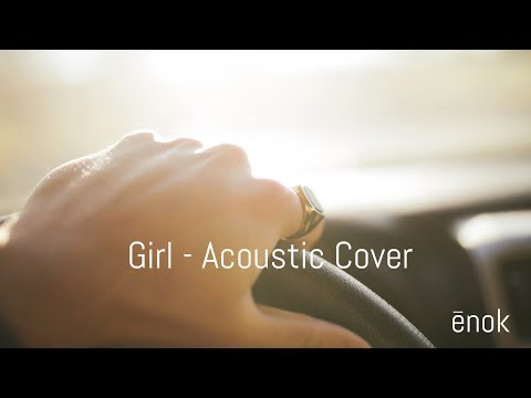 "SYML - ""Girl (Acoustic)"" Cover 