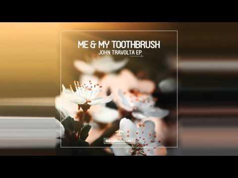 Me & My Toothbrush - Get Down, JB! (Radio Mix)