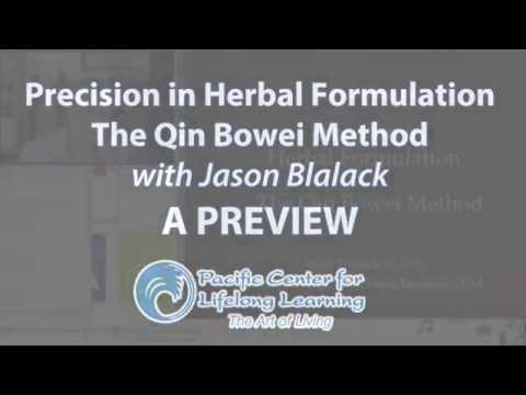 Jason Blalack's Precision in Herbal Formulation: The Qin Bowei Method - A Preview