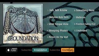 Groundation - Hebron Gate (Full Album)