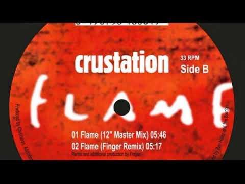 Crustation - Flame (Finger Remix)
