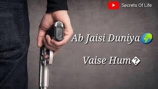 Sharafat Ki Duniya ka kissa khatam ho gaya hai hum Shareef Kya Hue Sari Duniya Badmash Ho Gayi