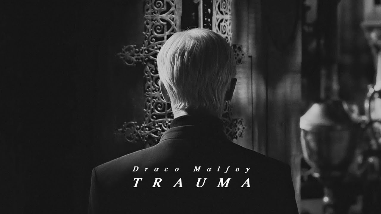 Draco Malfoy Trauma Youtube Draco malfoy she muttered storing the name for future reference. draco malfoy trauma