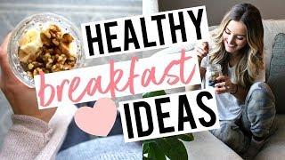 HEALTHY BREAKFAST IDEAS | 3 Easy, Balanced Meals for Lasting Energy!