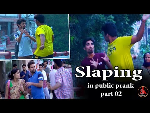 Slaping In Public Prank || Part-2 || Prank In India || Prank 2017 || AK Pranks