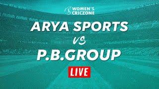 ARYA SPORTS V/S P.B. GROUP - Pune Women Premier League T20