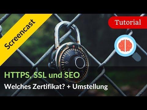 HTTPS, SSL & SEO: Welches Zertifikat und wie stelle ich auf HTTPS um?