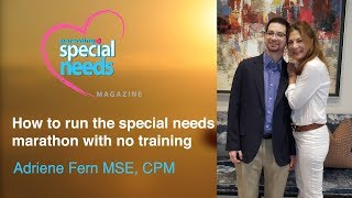 How to run the special needs marathon with no training