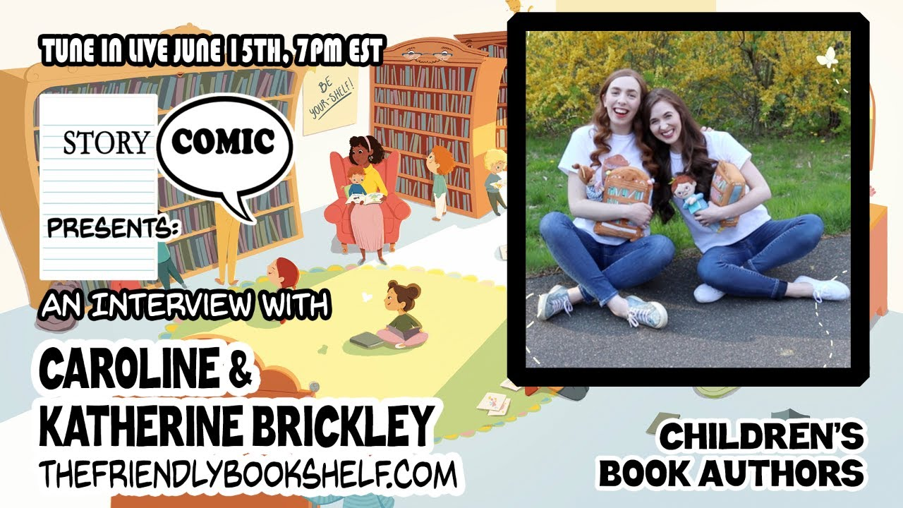 Caroline & Katherine's Upcoming Interview with Storycomic!