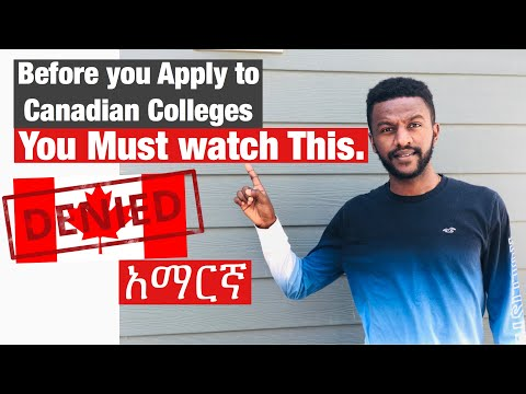Before You Apply To Canadian Colleges You MUST Watch This. (Amharic Version)