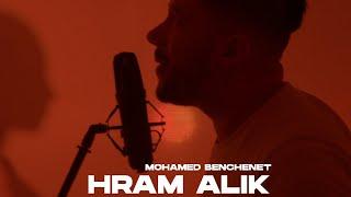 Mohamed Benchenet - Hram Alik حرام عليك( Official music video 2021 )