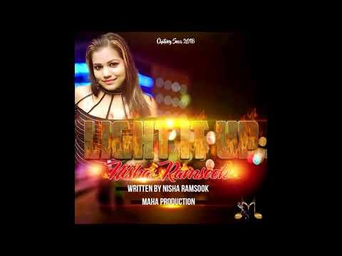 Light It Up | Nisha Ramsook | Chutney Soca 2018