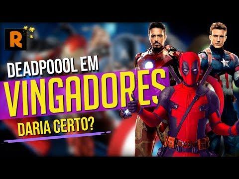 Play DEADPOOL DARIA CERTO EM VINGADORES?