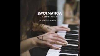 Awolnation - Woman Woman (Wape Remix) [DnB]