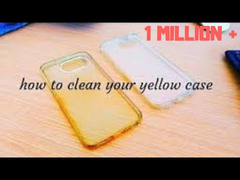 How to remove Yellowish of sillicon case | Clean your backcover